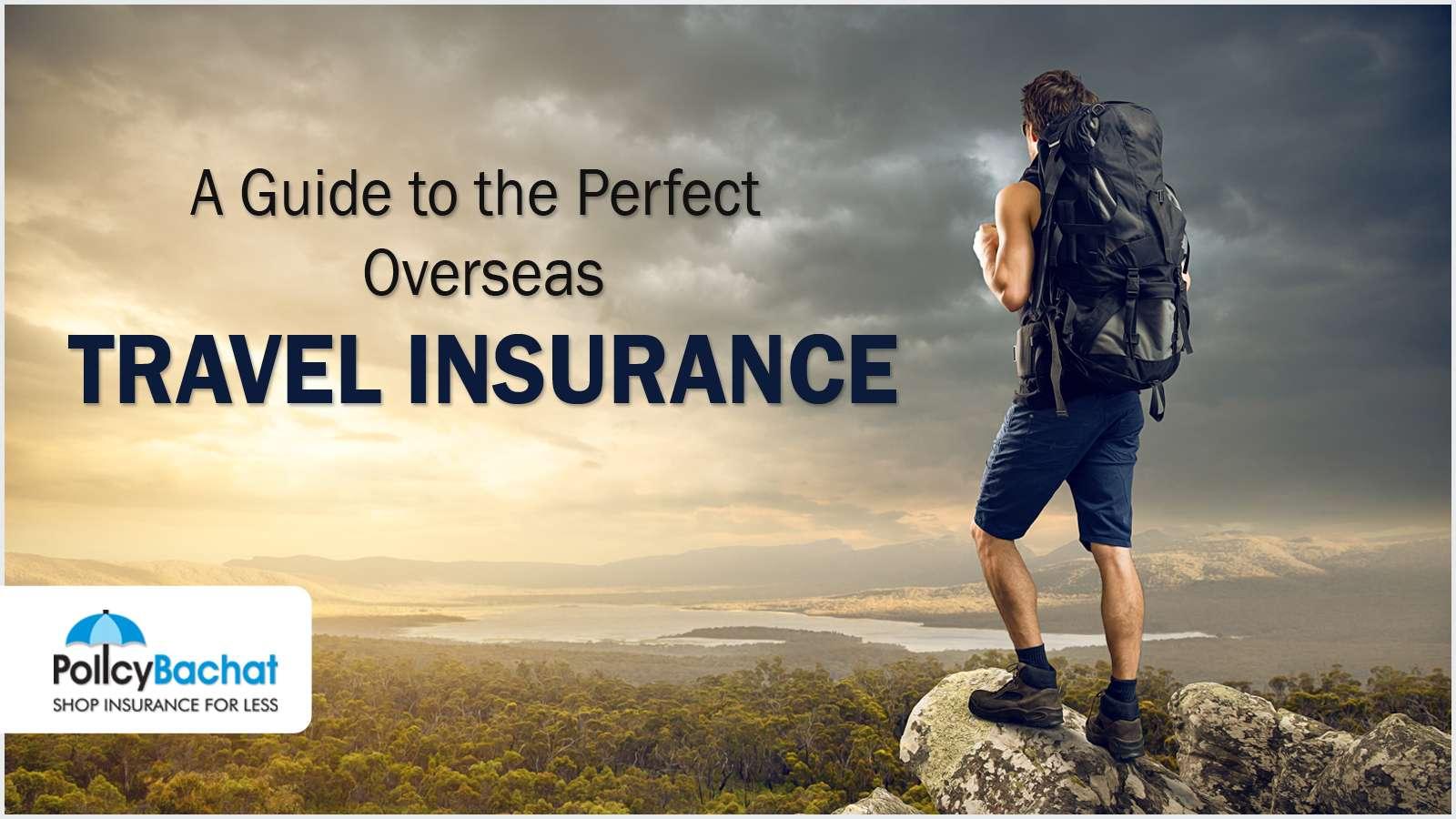 overseas or domestic travel insurace agents, offices, online bangalore, mumbai, hyderabad, ahmedabad, india